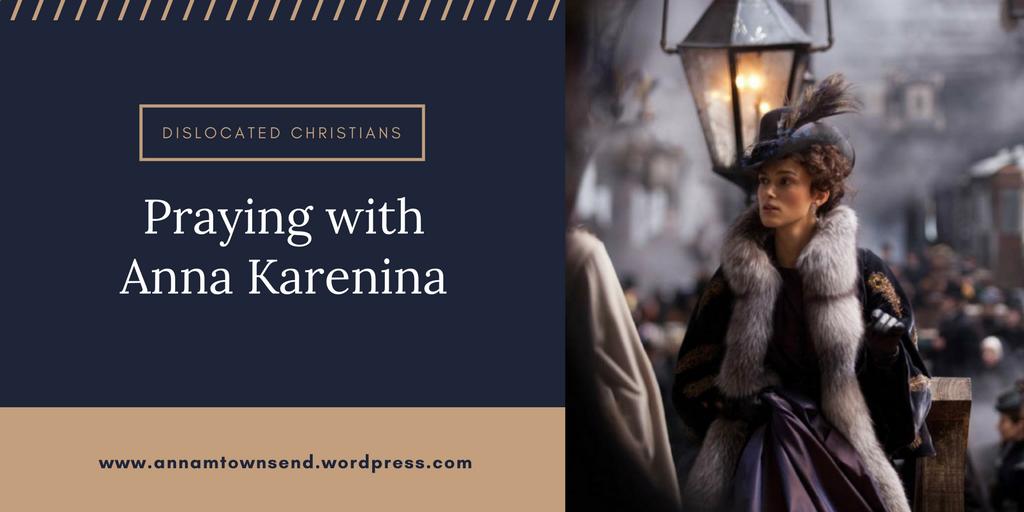 How to pray | Anna Karenina | Praying with Tolstoy