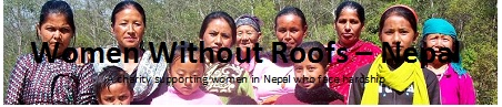 Women Without Roofs - Nepal | WWR | Kathmandu | Theology | A charity supporting women in Nepal who face hardship
