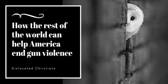How the rest of the world can help America end gun violence