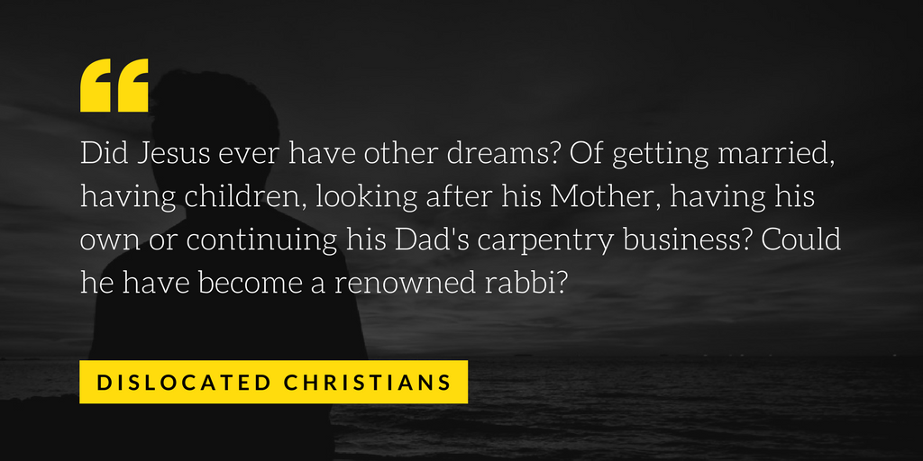 Jesus   Dislocated Christains   Dreams