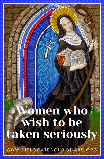 St Hild of Whitby stained glass prayer for women who wish to be taken seriously