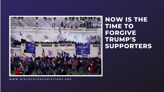 Now is the time to forgive Trump's supporters - protestors lay siege to US capitol.